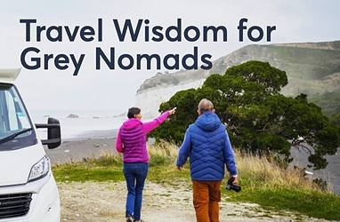 Motorhoming in New Zealand: Travel Wisdom for Grey Nomads